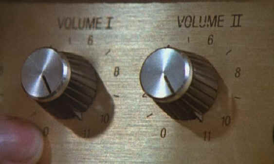 Dis one goes to eleven.